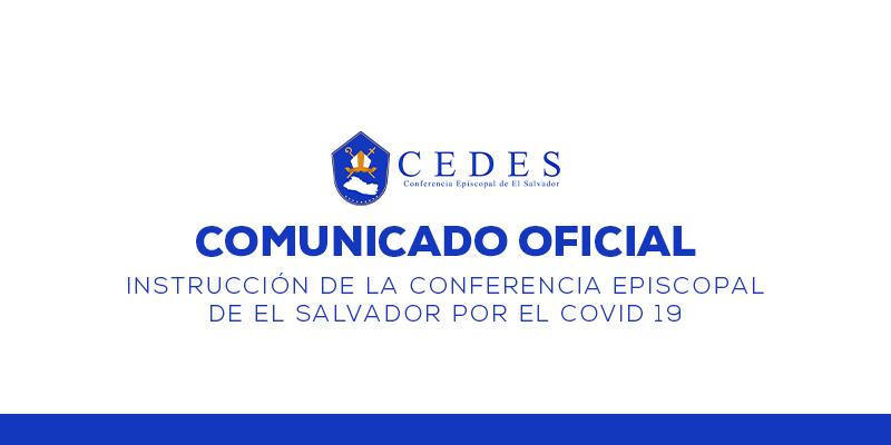 Instrucción de la Conferencia Episcopal de El Salvador por el COVID 19