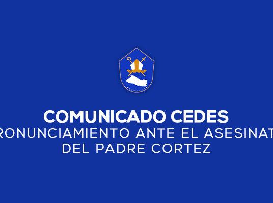 PRONUNCIAMIENTO ANTE EL ASESINATO DEL PADRE CORTEZ